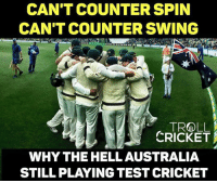 Australia all out for just 85 runs. <monster>: CAN'T COUNTER SPIN  CAN'T COUNTER SWING  TRG LL  CRICKET  WHYTHE HELL AUSTRALIA  STILL PLAYING TEST CRICKET Australia all out for just 85 runs. <monster>