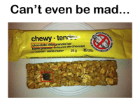 Sanses: Can't even be mad.  chewy teni  in  chocolate chip granola bar  me granour risures de chocolat  no namo sans nome  26 g