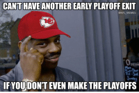 #ChiefsLogic https://t.co/ASGFeHleBi: CAN'T HAVE ANOTHER EARLY PLAYOFF EKIT  @NFL MEMES  Mon  Tut-Thu  Fri -Sa  Sunday  IF YOU DONT EVEN MAKE THE PLAYOFFS #ChiefsLogic https://t.co/ASGFeHleBi