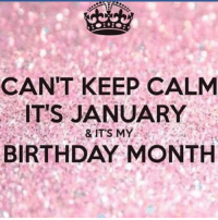 January babies WYA! Please take a look at our Aquarius store here https://zodiacthing.com/store/aquarius for designs of our sign!: CANT KEEP CALM  ITS JANUARY  & IT'S MY  BIRTHDAY MONTH January babies WYA! Please take a look at our Aquarius store here https://zodiacthing.com/store/aquarius for designs of our sign!