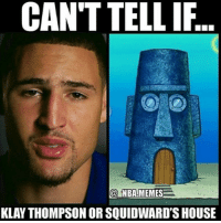 Throwback meme of the day. @_nba.memes Tags: NBA Klay squidward: CAN'T TELLIF  @NBA!MEMES  KLAY THOMPSON OR SQUIDWARD'S HOUSE Throwback meme of the day. @_nba.memes Tags: NBA Klay squidward