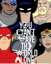 Batman, Memes, and Teen Titans: CANT  TH  OLON  LD ANIMATED JUSTICE Justice League Unlimited-Teen Titans Mash-Up Brilliant artwork by @youravgbellman * BATMAN: kevinconroy @benaffleck WONDER WOMAN: @susaneisenberg21 @gal_gadot THE FLASH: @themichaelrosenbaum (Wally West) ezramiller (Barry Allen) CYBORG: @kharypayton rayfisher AQUAMAN: @scottrummell @prideofgypsies *** unitetheleague benaffleck brucewayne galgadot dianaprince jasonmomoa arthurcurry ezramiller barryallen rayfisher victorstone henrycavill clarkkent manofsteel thedarkknight girlpower women femaleempowerment MulherMaravilha MujerMaravilla comiccon kharypayton