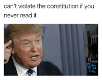 🇺🇸 (relax it's a joke. You're on a meme page): can't violate the constitution if you  never read it  Openin  fri -Sal 🇺🇸 (relax it's a joke. You're on a meme page)