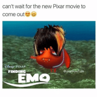 m y q u a d s: can't wait for the new Pixar movie to  come out  @skanky whale  FINDING m y q u a d s