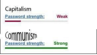 "<p>New type of comparison meme. Invest? via /r/MemeEconomy <a href=""https://ift.tt/2jTCoNW"">https://ift.tt/2jTCoNW</a></p>: Capitalisnm  Password strength:  Weak  Communlism  Password strength: Strong <p>New type of comparison meme. Invest? via /r/MemeEconomy <a href=""https://ift.tt/2jTCoNW"">https://ift.tt/2jTCoNW</a></p>"