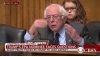 Bernie Sanders, Memes, and Dracula: CAPITOL HILL  NDERS  CONFIRMATION HEARING  TRUMP'S EPA NOMINEE FACES QUESTIONS  SCOTT PRUITT PICKED BY TRUMP TO LEAD AGENCY  OCBSN In case you missed it, Bernie Sanders wasn't very pleased that Trump's EPA nominee doesn't have an opinion on man-made climate change.  (by Todd Dracula)