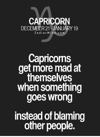 Capricorn, Free, and Horoscope: CAPRICORN  DECEMBER 21 JANUARY 19  Z o d i a c M  in d c o m  Capricorns  get more mad at  themselves  when something  goes wrong  instead of blaming  other people. Oct 4, 2016. It is important to be willing to be patient, to give a little more time to your  ........HOROSCOPE VISIT: http://horoscope-daily-free.net/capricorn