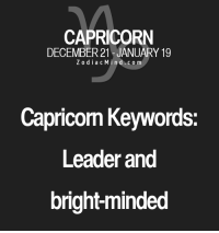 Affect, Business, and Capricorn: CAPRICORN  DECEMBER 21 - JANUARY 19  ZodiacMind.com  Capricom Keywords  Leader and  bright-minded July 19, 2017. You are ready for a change. You want to start a new job. You will meet a person who will very inspiringly affect your business....HOROSCOPE VISIT: http://horoscope-daily-free.net