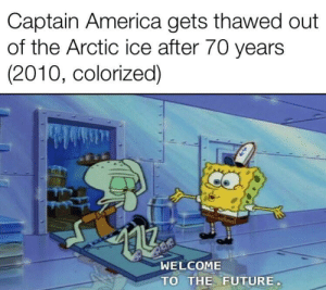 America, Future, and Ice: Captain America gets thawed out  of the Arctic ice after 70 years  (2010, colorized)  WELCOME  TO THE FUTURE Fuuuuuutuuuurrrreee