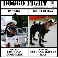 "Finally I got round to making one Enjoy friends.. I'll try harder now :(: CAPTAIN  CAL  SPECIAL  BIG BOOM'  BOOM""BANG  WHO  WILL  WIN?  WWW. FACEBOOK COM/I0000GGOFIGHT  SCUBA SELINA  SPECIAL  GAS TANK FLIPPER  FLAP Finally I got round to making one Enjoy friends.. I'll try harder now :("