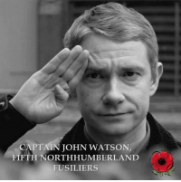 "Arthur, Doctor, and Love: CAPTAIN JOHN WATSON,  FIFTH NORTHHUMBERLAND  FUSILIERS <p><a href=""http://askthewitch00.tumblr.com/post/153156023916/proudblackconservative-look-i-love-sherlock-as"" class=""tumblr_blog"">askthewitch00</a>:</p>  <blockquote><p><a href=""https://proudblackconservative.tumblr.com/post/153152070984/look-i-love-sherlock-as-much-as-the-next-guy-but"" class=""tumblr_blog"">proudblackconservative</a>:</p>  <blockquote><p>Look, I love Sherlock as much as the next guy, but an homage to a fictional veteran on Veterans Day seems a liiiiiiiiiiittle tacky.</p></blockquote>  <p>The character Watson was based off of an army doctor, Surgeon-Major Alexander Francis Preston who Arthur Conan Doyle knew so…… technically he should be honored if only for the sake of Surgeon-Major Francis.</p></blockquote>  <p>No, that guy should be honored. The real guy. John Watson is still not a real person. And it&rsquo;s Veterans Day, not Memorial Day, so a long dead military man still wouldn&rsquo;t qualify.</p>"