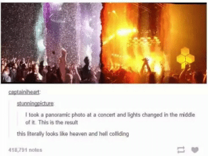 Heaven, Naruto, and The Middle: captainiheart  I took a panoramic photo at a concert and lights changed in the middle  of it. This is the result  this literally looks like heaven and hell colliding  18,791 notes Naruto vs Saskue