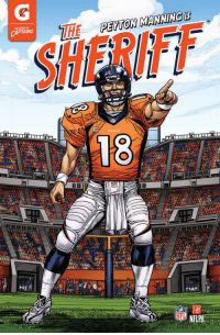 """Check out these NFL Stars as Comic Book Heroes: Peyton Manning as """"The Sheriff"""": CAPTAINS  THE PEYTON MANNING  13  NFU NFLPA Check out these NFL Stars as Comic Book Heroes: Peyton Manning as """"The Sheriff"""""""