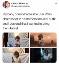 Jedi, Life, and Omg: CAPUCHINOO  @capuchinokappu  My baby cousin had a little Star Wars  photoshoot in his homemade Jedi outfit  and I decided that I wanted to bring  them to life! omg 😭😭