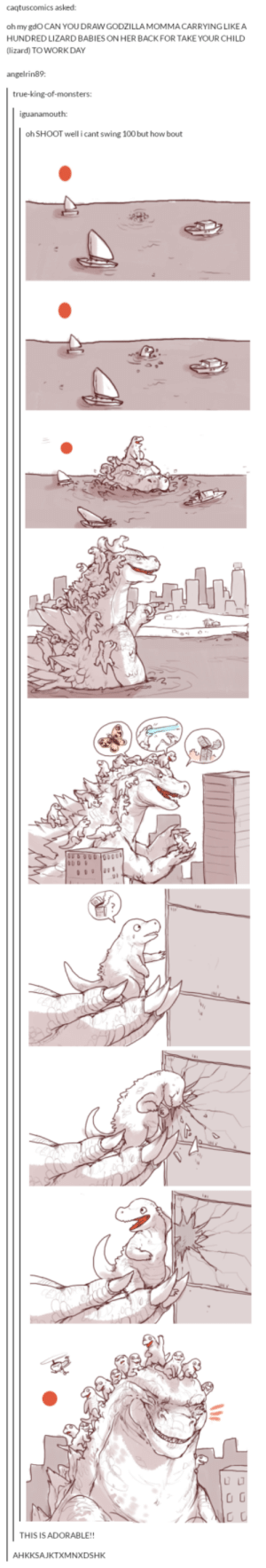 Anaconda, Omg, and Tumblr: caqtuscomics asked:  oh my gdoCAN YOU DRAWGODZILLA MOMMA CARRYING LIKEA  HUNDRED LIZARD BABIES ON HER BACKFOR TAKE YOUR CHILD  (lizard) TOWORK DAY  angelrin89  oh SHOOT well icant swing 100 but how bout  91  THIS IS ADORABLE!!  AHKKSAJKTXMNXDSH Take your lizard to work dayomg-humor.tumblr.com