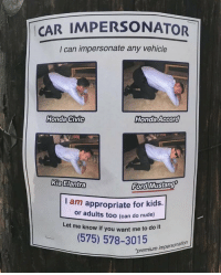 Honda, Ford, and Ford Mustang: CAR IMPERSONATOR  I can impersonate any vehicle  Honda Civic  Honda Accora  Kia Elantra  Ford  Mustang  I am  appropriate for kids.  or adults too (can do nude)  Let me know if you want me to d  (575) 578-30  premium impersonation me irl