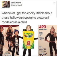 """Halloween, Memes, and 🤖: cara food  @cara food  LACK LIVES MATTER  whenever i get too cocky i think about  these halloween costume pictures i  modeled as a child  4490  SEQUIN DIVA  COSTUME  Crayola  NCLUDES  JUMPER  MIT  ACCESSORIZE  WITHI  MICROPHONE  MAKE UP  """"SIZES:  ENTER  KEYWORDS  WAS  IN GOTH  WE TRUST """"IN GOTH WE TRUST"""" - Max textpost textposts"""