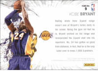 Did you know?  #WWLG4L: CARD No.  KOBE BRYANT  Nailing shots from 3point range  wasn't one of Bryant's fortes early in  his career. Being the gym rat that he  is, Bryant worked on his range and  incorporated the 3 point shot into his  repertoire. No. 24 has gotten so good  from distance, in fact, that he is the only  Laker ever to make 1,000 3-pointers.  2012 PAST AND PRESENT BASKETBALL  PARIRI Did you know?  #WWLG4L
