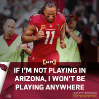 Legend. 🙌 https://t.co/QfQmHrmJYD: CARDINALS  6699  IF I'M NOT PLAYING IN  ARIZONA, I WON'T BE  PLAYING ANYWHERE  LARRY FITZGERALD  C@  NFL  via St. Paul Pioneer Press Legend. 🙌 https://t.co/QfQmHrmJYD