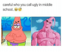 Memes, Pepe, and If Youre Reading This: careful who you call ugly in middle  school.. fax • • • IF YOURE READING THIS FOLLOW @JellyFamCam😤‼️⛽️ meme memes pepe triggered autism autistic autisticmemes tbh dt followme spongebob spongebobmemes patrickstar edgy edgymemes hitler hitlermemes 😂 lit 💀 😭 21savage lilyachty liluzi liluzivert kodak kodakblack nochill