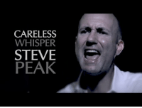Beautiful, Whisper, and Careless Whisper: CARELESS  WHISPER  STEVE  PEAK Beautiful 3