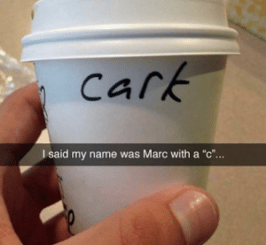 "Dank, Memes, and Target: cark  I said my name was Marc with a ""c"".. Poor Cark by JoslynTheVapeGod MORE MEMES"