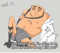 It's cool Carl, EmoDad666 doesn't kink shame. Let your freak flag fly, my dude.: Carl  god damn it carlh im going to hro  the hell is wrong with you? It's cool Carl, EmoDad666 doesn't kink shame. Let your freak flag fly, my dude.