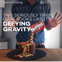 Memes, Cake, and Gravity: Carl is Cooking  HIGHER PERSPECTIVE  THIS SERIOUSLY TRIPPY  GAKE LOOKS LIKE IT'S  DEFYING ANTI-GRAVITY CAKE 😱😱😱  Credit: Carl Is Cooking