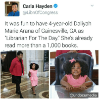 """Memes, Glasses, and Library: Carla Hayden  LibnofCongress  It was fun to have 4-year-old Daliyah  Marie Arana of Gainesville, GA as  """"Librarian For The Day. She's already  read more than a 1,000 books.  @undocumedia At 4 years of age, Daliyah has read more books than we have in our entire lifetime. 👏👏 """"Daliyah has read more than 1,000 books and has managed to read certain college-level texts. And the preschooler's skilled reading and passion for literature impressed even the leader of the nation's library, Carla Hayden, the 14th Librarian of Congress. - . On Wednesday, Hayden hosted Daliyah at the Library of Congress, giving the 4-year-old a chance to shadow her as 'librarian for the day.' Wearing her glasses, pink dress and matching pink bow, Daliyah walked the sprawling hallways of the world's largest library and sat in on executive roundtable meetings — as any high-profile librarian would do."""" via Washington Post knowlegeispower knowledge read learn reading education school books"""