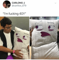 "Fucking, Internet, and Memes: CARLONG ;)  @carlitos 879  ""I'm fucking 40!!"" Post 1482: on behalf of the internet, thank u for this"
