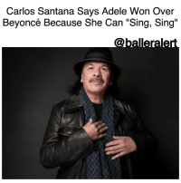 "Adele, Beautiful, and Beyonce: Carlos Santana Says Adele Won Over  Beyoncé Because She Can ""Sing, Sing""  Caballerale Carlos Santana Says Adele Won Over Beyoncé Because She Can ""Sing, Sing"" -blogged by @BenitaShae ⠀⠀⠀⠀⠀⠀⠀⠀⠀ ⠀⠀⠀⠀⠀⠀⠀⠀⠀ For CarlosSantana, Adele winning Album of the Year at the 2017 Grammy's came as no surprise. ⠀⠀⠀⠀⠀⠀⠀⠀⠀ ⠀⠀⠀⠀⠀⠀⠀⠀⠀ ""I think that Adele won because she can sing, sing,"" Santana told AP. ⠀⠀⠀⠀⠀⠀⠀⠀⠀ ⠀⠀⠀⠀⠀⠀⠀⠀⠀ ""With all respect to our sister Beyonce, Beyonce is very beautiful to look at and it's more like modeling kind of music - music to model a dress - she's not a singer, singer, with all respect to her,"" he said. ⠀⠀⠀⠀⠀⠀⠀⠀⠀ ⠀⠀⠀⠀⠀⠀⠀⠀⠀ Beyoncé's ethereal set for ""Love Drought"" and ""Sandcastles"" was filled with flowers galore and a host of dancers emphasizing the importance motherhood and women. ⠀⠀⠀⠀⠀⠀⠀⠀⠀ ⠀⠀⠀⠀⠀⠀⠀⠀⠀ Santana believes Adele excels because when she performs it's just her and a microphone. ⠀⠀⠀⠀⠀⠀⠀⠀⠀ ⠀⠀⠀⠀⠀⠀⠀⠀⠀ ""Adele can sing, sing. She doesn't bring all the dancers and props, she can just stand there and she just stood there and sang the song and that's it, and this is why she wins,"" Santana said. ⠀⠀⠀⠀⠀⠀⠀⠀⠀ ⠀⠀⠀⠀⠀⠀⠀⠀⠀ Do you agree with Carlos Santana?"