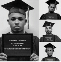 🎓✊🏿 POWERFUL we out here 👏🏽👏🏿👏🏾👏🏼: CARLOS THOMAS  ID No. 022091  MAY 5 17  CHARGE BUSINESS MNGMT 🎓✊🏿 POWERFUL we out here 👏🏽👏🏿👏🏾👏🏼
