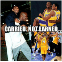 Kobe Bryant haters be like.: CARRIED NOT EARNED Kobe Bryant haters be like.