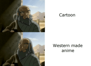 Anime, Memes, and Avatar: Cartoon  Western made  anime Special event = More Avatar memes!
