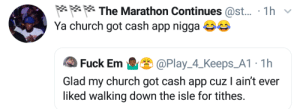 Cash App all tithes to the storehouse (church): Cash App all tithes to the storehouse (church)
