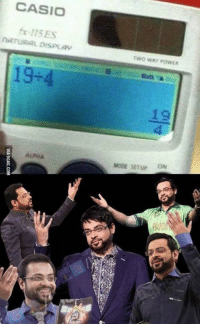 """Engineering, Student, and Engineer: CASIO  fx-115ES  NATURAL DISPLAV  19-4  Two WAY POWER  MODE SETUP ON Check out our awesome """"Trust Me, I'm an Engineer"""" shirt and hoodies at https://teespring.com/engineermemes  Over thousands of engineers and engineering students from around the world who have gotten this popular design!"""