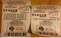I just bought 5 chances at the 700 million dollar lottery that will be drawn on Saturday January the 9th.. I am a man of my word and if I win I will split the money with everyone who Likes..Share..and Comment on this post.. I would be blessed to be able to break bread on this awesome prize.. You MUST LIKE THIS POST.. SHARE THIS POST AND COMMENT WHAT YOU WOULD DO WITH YOUR SHARE OF THE MONEY! I am not joking around about this lets make it happen..: CASM CASM CASM SCRATCMER AND YOU  Term:130209  473398  40240047015680.4 20160107 20:37  $12.00 1 Draw  01/09/16  Powerplay Yes  A 10 29 34 54 58 Powerball: 18  B 02 10 26 40 52 Powerball: 10  C 08 10 12 38 58 Powerball: 21  D 02 19 38 48 50 Powerball: 06  POWERBALL EST  JACKPOT 700 MILLION  MEGA MILLIONS ON SALE  SACKPOT 105 MILLION  Try Poker  POKER  Pick Today!  MAIL IN ANY NON MINNINa  CASA CASH CASH SCRATCHER AND Your  COULD WIN A SS00 VISA GIFT CARD  Term: 130209  748447  40240047036160.7  20160107 20:37  $3.00 1 Draw  01/09/16  PowerPlay Yes  A 06 31 36 52 69 Powerball: 22 EP  POWERBALL EST  JACKPOT ST00 MILLION  MEGAMILLIONS ON SALE  JACKPOT $165 MILLION  Try Poker  POKER  Today! I just bought 5 chances at the 700 million dollar lottery that will be drawn on Saturday January the 9th.. I am a man of my word and if I win I will split the money with everyone who Likes..Share..and Comment on this post.. I would be blessed to be able to break bread on this awesome prize.. You MUST LIKE THIS POST.. SHARE THIS POST AND COMMENT WHAT YOU WOULD DO WITH YOUR SHARE OF THE MONEY! I am not joking around about this lets make it happen..
