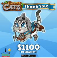THANK YOU! For donating $1100 to @milos_sanctuary by recruiting me to your @Castle_Cats guild! Castle Cats is a free mobile game out on iOS and Android! Play meow! Link in bio! gamesforcharity milossanctuary: CASTLE  A Thank You!  $1100  TOCHARITY!  Downlead on she  App Store  > Google Play  SANCTUARY THANK YOU! For donating $1100 to @milos_sanctuary by recruiting me to your @Castle_Cats guild! Castle Cats is a free mobile game out on iOS and Android! Play meow! Link in bio! gamesforcharity milossanctuary