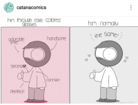 "<p>Rose Colored Glasses via /r/wholesomememes <a href=""http://ift.tt/2fXPag1"">http://ift.tt/2fXPag1</a></p>: catanacomics  him through rose colored  lasses  him nomally  handsome  the same/  Smile  Stronge  caringo  Perfect <p>Rose Colored Glasses via /r/wholesomememes <a href=""http://ift.tt/2fXPag1"">http://ift.tt/2fXPag1</a></p>"