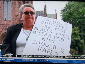 """""""There's a time and a place"""" - this lady: CATHOLIC  CHURCHES  ARE NOT  PLACES WHERE  8 YEAR OLD  KIDS  SHOULD BE  RAPE  D TWITTER.CBS6 NEWS-FACEBOOK.COM/CBS6ALBANY-TWITTER: acB6ALE  GLOVERSVILLE 57 2.53"""" RAIN  WEATHERNET WEATHER WATCHERS  RON LAWRENCE """"There's a time and a place"""" - this lady"""