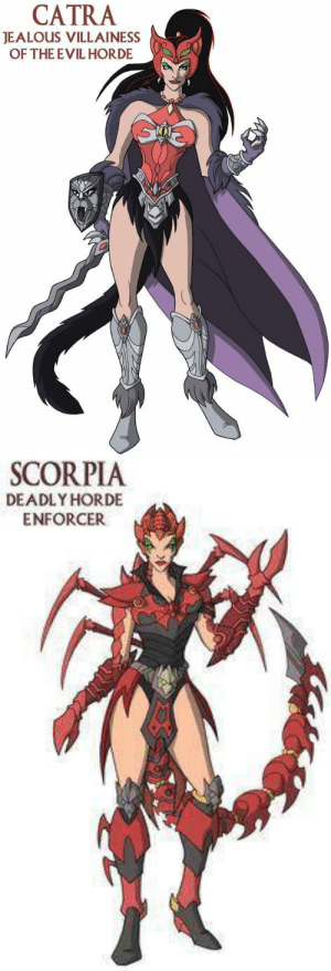 mcatra:  Catra and Scorpia designs from the now cancelled 2003 She-Ra reboot  Look at Catras knees.HOW CAN YOU WALK WITH THESE: CATRA  JEALOUS VILLAINESS  OF THE EVIL HORDE   SCORPIA  DEADLY HORDE  ENFORCER mcatra:  Catra and Scorpia designs from the now cancelled 2003 She-Ra reboot  Look at Catras knees.HOW CAN YOU WALK WITH THESE