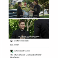 """Bad, Cats, and Jealous: Cats is chumming it up with crowley.  They re hunting Lucifer Together.  That's right. One's an angel, one's a demon,  Ond they solve crimes.  yourfavoritedirector  Bad news?  caffeine deathwarrior  The return of Dean """"Jealous Boyfriend""""  Winchester. update: i got ice cream • • • • spn spnfandom angel destiel mishacollins jaredpadalecki jensenackles cockles j2 lucifer akf moose winchester jimmynovak castielwinchester sam dean j2m"""