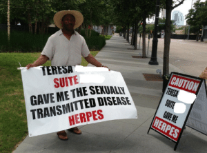 Friend spotted this guy outside her office: CAUTION  TERESA  TERESA  SUITE  TRANSMITTED DISEASE  HERPES  SUITE  GAVE ME  HERPES  GAVE ME THE SEXUALLY Friend spotted this guy outside her office