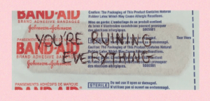 des: Caution: The Packaging of This Product Contalns Natural  Rubber Latex Which May Cause Allergic Reactions.  BAND'AID  Jehwenfeliwon  RE  BRAND ADHESIVE BANDAGES  Mise en garde: L'emballage de ce produit contient  du latex d'élastomère-caoutchouc pouvant provoquer  deséactions allergiques.  5005981  se onraaged.  pesven on andommagé.  Do  SER E Mu  Tear Here  PANSEMENT  APHES S DEM  BANDAI  Johnwon-jchuken  Caution: The Packaging of This Product contains Natural  Rubber Latex Which May Cause Alera Reactions.  M gee: Lemb deerdcontient  dulatex diastomère cabutchoudipouvant provoquer  5005981  BRAND ADHESIVE  BA AGES  des réactions allerglques  Do not use if open or damaged.  N'utillisez pas si ouvert ou endommagé.  PANSEMENTS ADHÉSIFS DE MARQUE  STERILE