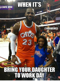 LeBron with Simone Biles. Credit: James Jimmer Douvikas‎: CAVE WIN  WHEN ITS  NBAMEMES  23  BRING YOUR DAUGHTER  TO WORK DAY LeBron with Simone Biles. Credit: James Jimmer Douvikas‎