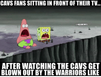 Nba, Right Now, and Right: CAVS FANS SITTING IN FRONT OF THEIR TV...  @NBAMEMES  AFTERWATCHING THE CAVS GET  BLOWN OUT BY THE WARRIORS LIKE Cavs fans right now...