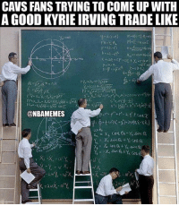 Going hard on the Trade Machine! CavsNation KyrieIrving Cred: Marcus Gaudence: CAVS FANS TRYING TO COME UP WITH  A GOOD KYRIE IRVING TRADE LIKE  FA-FA  M-E-esnE  @NBAMEMES Going hard on the Trade Machine! CavsNation KyrieIrving Cred: Marcus Gaudence