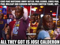 Cavs, Chris Paul, and Gordon Hayward: CAVS FANS WATCHING JIMMY BUTLER, PAUL GEORGE, CHRIS PAUL,  PAUL MILLSAP AND GORDON HAYWARD SWITCH TEAMS, BUT...  LE  23  ONBAMEMES  ALL THEY GOT IS JOSE CALDERON Quite the offseason...unless you're a Cavs fan... #Cavs Nation