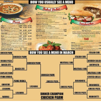 """A Dream, Memes, and Lasagna: @CBS Sports  Bread inchidof-add a side howe salad for 50  Baked Ziti  7.95  Chicken Pamesan 0,95  tomato end with  Eggplant Parmesan  8.95  Cheese  ..................600 9.00 10.50  Servadon 8 Italian roll includes bag of chips  White (nord Rawa)  7.95 11.95 14.95  Lasagna AMar)  8,95  Four  7.95 11.95 14.95  Topping Choices:  Stuffed Shells  ...795  lettuce, tomato, onion, black olives greenpeppers  7.95 11.95 14.95  banana Peppers mayonnaise and  Vegetable,  house dressing  Add extra american, mozzarella  7.95  8.95 12.95 Manicotti.......  15.95  Meat  or provolone cheese for 50 cents  9.95 14.95 17.95  Deluxe  meattal, sausage, bacon, ham, salami,  Also available toasted)  Italian,  6.0  Sicilian Maware crwt)  13.95  """"Sicilian Deluxe.  19.95  7.0  Italian Bomber  Turkey and Cheese......  Additional Toppings  50  1.00  1.50  HOW YOU SEE A MENU IN MARCH  ITALIAN SUB  CHICKEN PARM  ITALIAN SUB  CHICKEN PARM  GARDEN SALAD  VEGGIE PIZZA  MEATBALL SUB  CHICKEN PARM  BAKED ZITI  ANTIPASTO  BAKED LITI  MEATBALL SUB  MEATBALL SUB  EGGPLANT PARM  CHICKEN PARM  STUFFED SHELLS  PENNE VODKA  BOLOGNESE  PENNE VODKA  CHEESE PIZZA  GNOCCHI  BOLOGNESE  LASAGNA  CHEESE PIZZA  LASAGNA  CHEESE PIZZA  LASAGNA  CHEESE PIZZA  DINNER CHAMPION  MANICOTTI  RAVIOLI  CHICKEN PARM Things are just different in March. What a dream come true for Chicken Parm."""