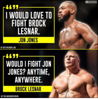 Facebook, Love, and Memes: CBS SPORTS  I WOULD LOVE TO  FIGHT BROCK  LESNAR  JON JONES  HIT UFC FACEBOOK LIVE  「1697  WOULD I FIGHT JON  JONES? ANYTIME,  ANYWHERE  BROCK LESNAR  HIT THE ASSOCIATED PRESS Jon Jones vs. Brock Lesnar?
